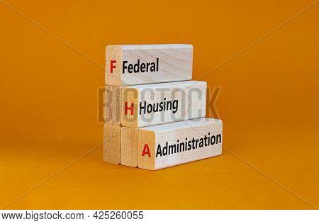 Fha Federal Housing Administration Symbol. Concept Words Fha Federal Housing Administration On Woode