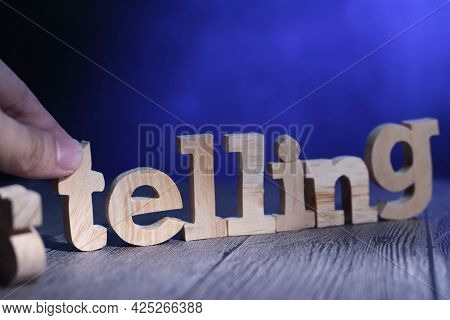 Selling To Telling, Soft Sell Strategy By Story Telling Concept, Text Words Typography Written With