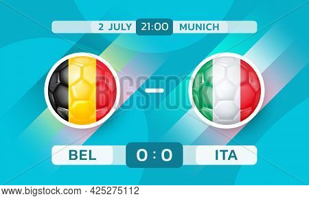 Belgium Vs Italy Match. European Football Championship. Banner Template With Countries Icons In The
