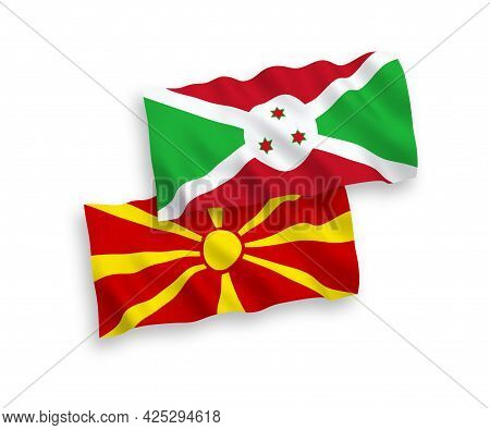 National Fabric Wave Flags Of Burundi And North Macedonia Isolated On White Background. 1 To 2 Propo