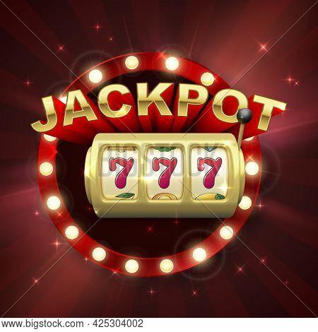 Big Win On Jackpot Casino Win. Golden Slot Machine. 777 On Slot Machine Wheels. Retro Signboard On R