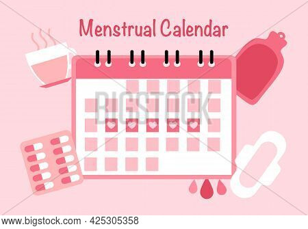 Menstrual Calendar With Sanitary Napkin, Medicine, Tea Drink And Hot Water Bag In Flat Design. Menst