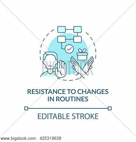 Resistance To Changes In Routines Concept Icon. Autism Sign Abstract Idea Thin Line Illustration. Ch