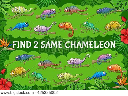 Cartoon Chameleon Lizards, Find Two Same Chameleons Kids Game. Vector Educational Riddle With Cute C