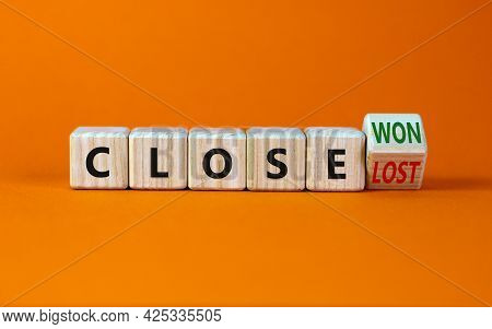 Close Won Or Lost Symbol. Turned The Wooden Cube And Changed Words Close Won To Close Lost. Beautifu