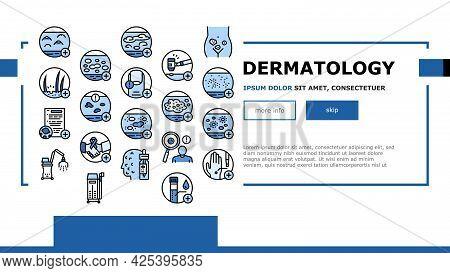 Dermatology Problem Landing Header Vector. Dermatology Disease Clinic Treatment And Photodynamic The
