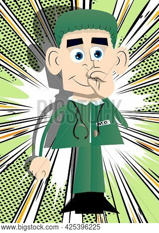 Funny Cartoon Doctor With Sympathy. Vector Illustration. Health Care Worker With Finger At His Nose.