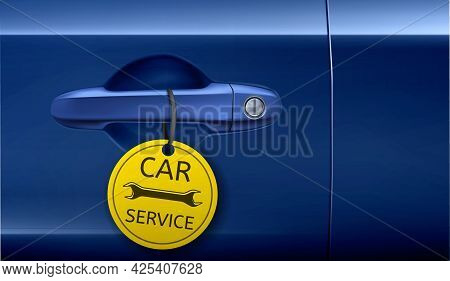 Car Service Ad Banner, Door Handle With Yellow Tag And Wrench Image. Mechanic Garage, Auto Repair Co