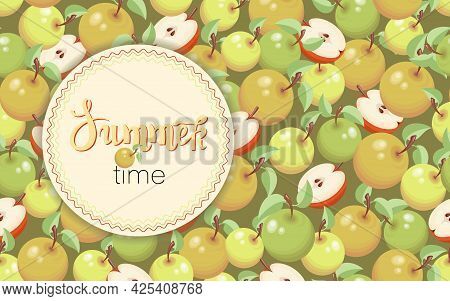 Apples. Delicious Sweet Fruit. Vector Poster, Frame With Ripe Fruit And Leaf. Colored Background.