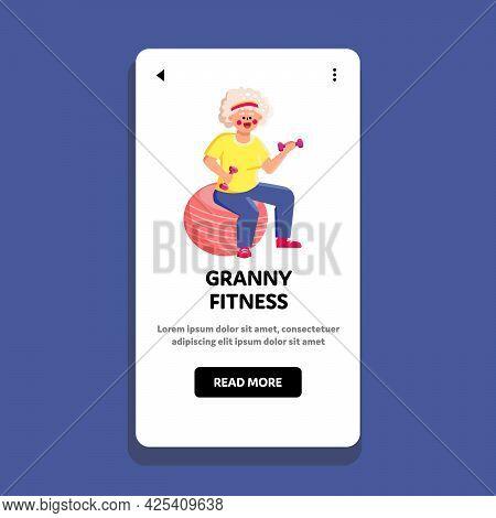 Granny Fitness Exercise Doing On Fit Ball Vector. Senior Woman Hold Dumbbells Training Granny Fitnes
