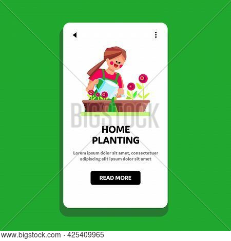 Girl Home Planting And Watering Flowers Vector. Young Woman Home Planting And Care Nature Aromatic P