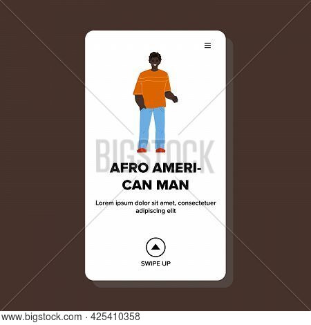 Afro American Man With Positive Emotion Vector. Young Smiling Afro American Man In Stylish Clothing
