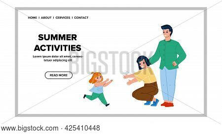 Family Summer Activities In Park On Holiday Vector. Daughter Running In Mother And Father Hug, Summe