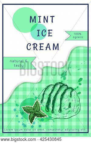 Mint Ice Cream Creative Poster, Flyer Template Or Packaging Design. One Scoop Of Sundae With Mint Le