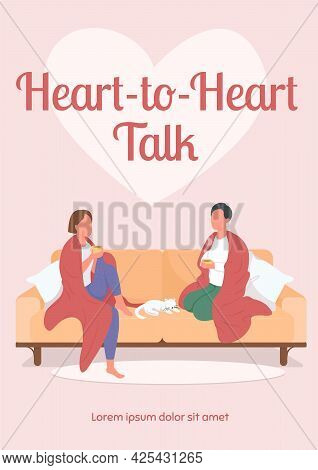 Heart To Heart Talk Poster Flat Vector Template. Friends Talking While Sitting On Couch. Brochure, B