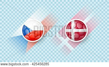 Czech Republic Vs Denmark Match. European Football Championship. Countries Signs In The Form Of A So