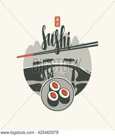 Vector Label, Banner Or Menu With Sushi And Chopsticks On The Background Of A Landscape With Cows Wa