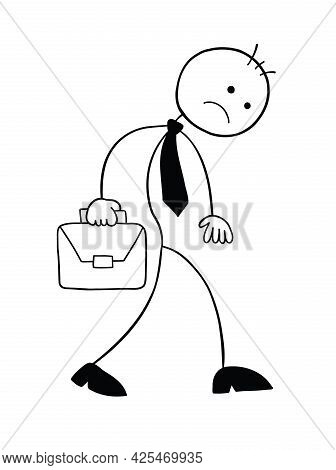 Stickman Businessman Character Unhappy And Walking With Briefcase, Vector Cartoon Illustration. Blac