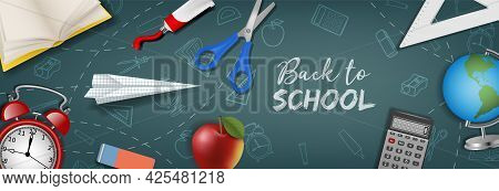 Back To School Banner With Realistic School Supplies On Chalkboard Background