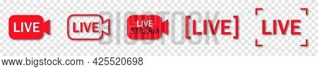 Collection Of Live Streaming Icons. Live Broadcasting Buttons And Symbols. Set Of Online Stream Icon