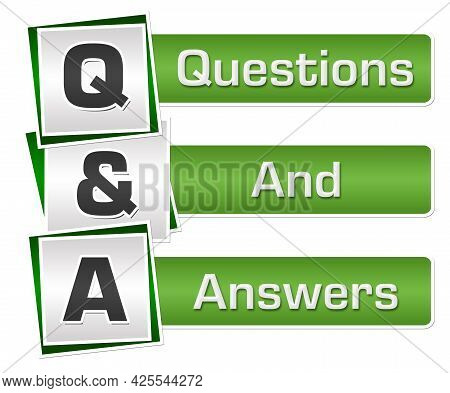 Q And A - Questions And Answers Text Written Over Green Grey Background.
