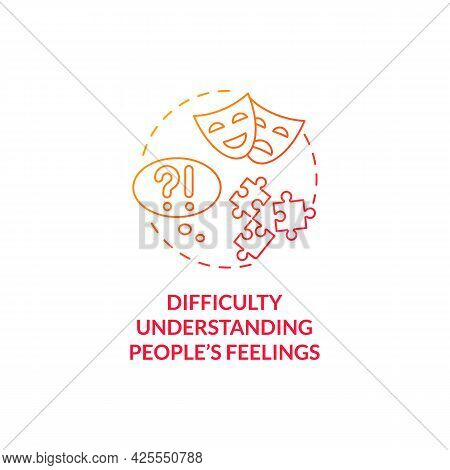 Difficulty Understanding People Feelings Concept Icon. Autism Sign Abstract Idea Thin Line Illustrat