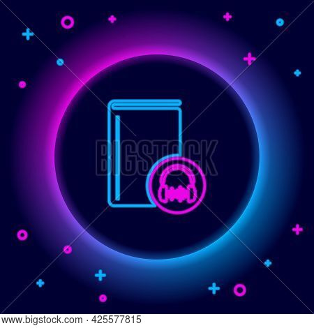 Glowing Neon Line Audio Book Icon Isolated On Black Background. Book With Headphones. Audio Guide Si