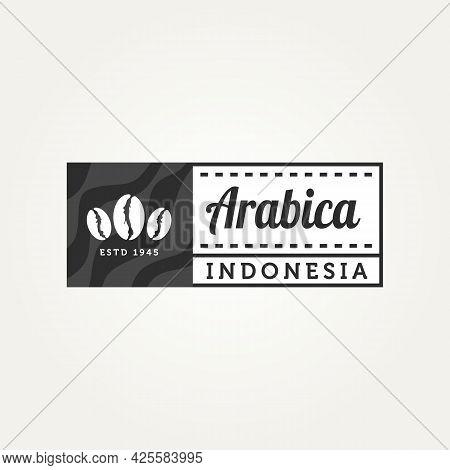 Arabica Indonesian Coffee Badge Vintage Logo Template Vector Illustration Design. Retro Classic Bar,