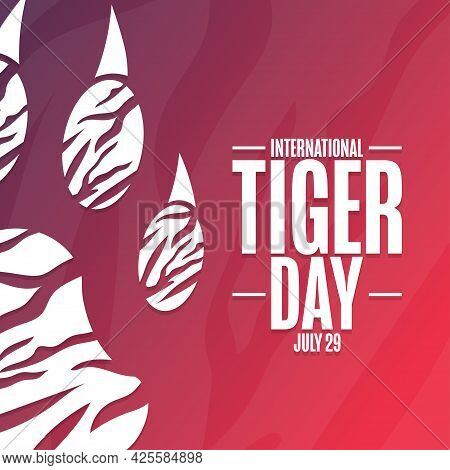 International Tiger Day. July 29. Holiday Concept. Template For Background, Banner, Card, Poster Wit