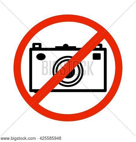 Prohibition Sign No Photography Isolated On White Background. Camera Prohibited Symbol. Warning Sign