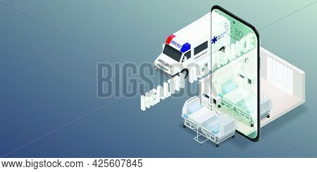 Online Health Insurance Concept Presented By An Ambulance With A Hospital Bed On A Smartphone About