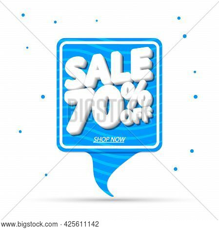 Sale 70% Off, Speech Bubble Banner Design Template, Discount Tag, Promo Poster For Shops And Online