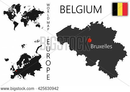 Vector Map Of Belgium With Flag. The Location Of The Country On The Map Of The World And Europe. A S