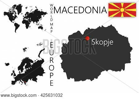 Realistic Vector Map Of Macedonia With Flag. The Location Of The Country On The Map Of The World And