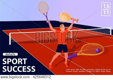Illustration With Man Tennis Player In Tennis Court. Winner With Award Cup And Tennis Racquet. Winne
