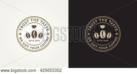 Set Of Retro Coffee Emblem Logo Template Vector Illustration Design. Vintage Classic Cafe Shop, Rest