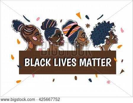 Black Livwe Matter Poster With Beautiful African-american Women. Line Art Style Minimalism Style We