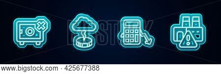 Set Line Safe, Storm, Calculation Of Expenses And Shutdown Factory. Glowing Neon Icon. Vector