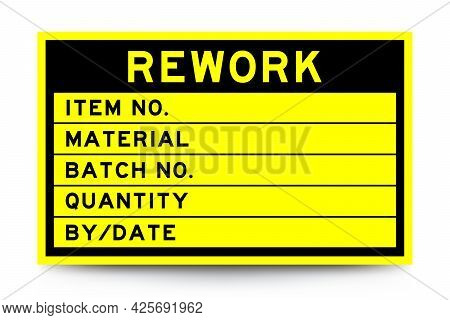 Square Yellow Color Label Banner With Headline In Word Rework And Detail On White Background For Ind