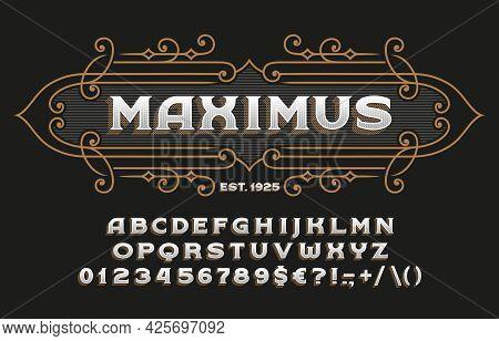 Maximus Alphabet Font. Vintage Letters, Numbers And Symbols For Label, Badge Or Emblem Design. Stock