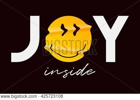 Emoji Smile And Slogan For T-shirt Design. Typography Graphics With Realistic Crumpled Emoji Smile F