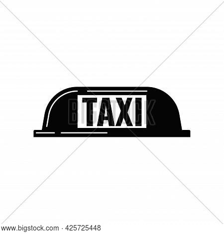 Black Taxi Cab Light Panel Sign Isolated On White Background In Simple Flat Style.