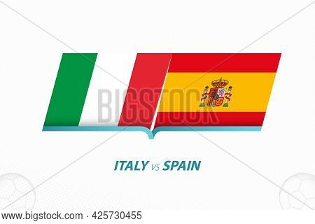 Italy Vs Spain In Football Competition, Semi-final. Versus Icon On Football Background. Sport Vector