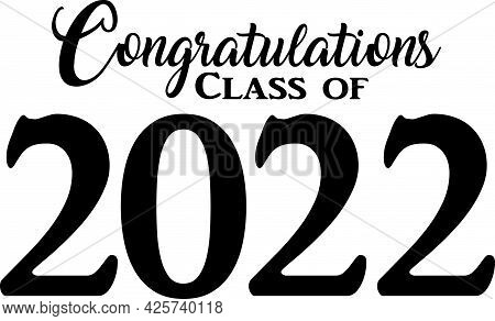 Congratulations Class Of 2022 Graduate Black And White Banner