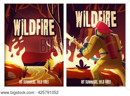 Wildfire Posters With Burning Forest And Fireman At Night. Vector Flyers Of Wild Nature Disaster Wit