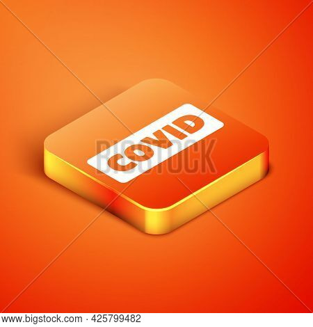 Isometric Corona Virus Covid-19 Icon Isolated On Orange Background. Bacteria And Germs, Cell Cancer,