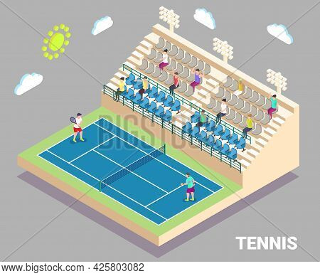 Isometric Tennis Stadium With Outdoor Court And Tribune. Sport Field With Players And Fans, Flat Vec