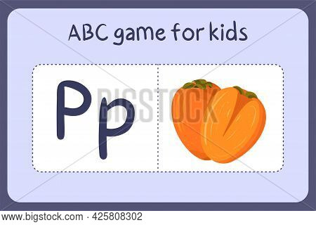 Kid Alphabet Mini Games In Cartoon Style With Letter P - Persimmon . Vector Illustration For Game De