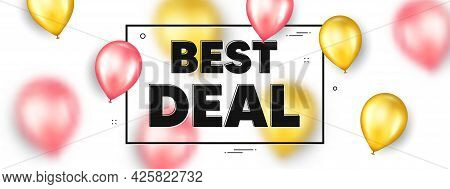 Best Deal Text. Balloons Frame Promotion Ad Banner. Special Offer Sale Sign. Advertising Discounts S