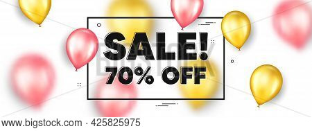 Sale 70 Percent Off Discount. Balloons Frame Promotion Ad Banner. Promotion Price Offer Sign. Retail